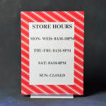 Store Hours Pre-Printed Sign Holder